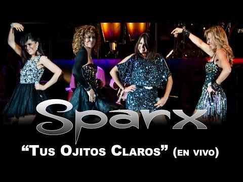 """SPARX - """"Tus Ojitos Claros"""" (en vivo)"""