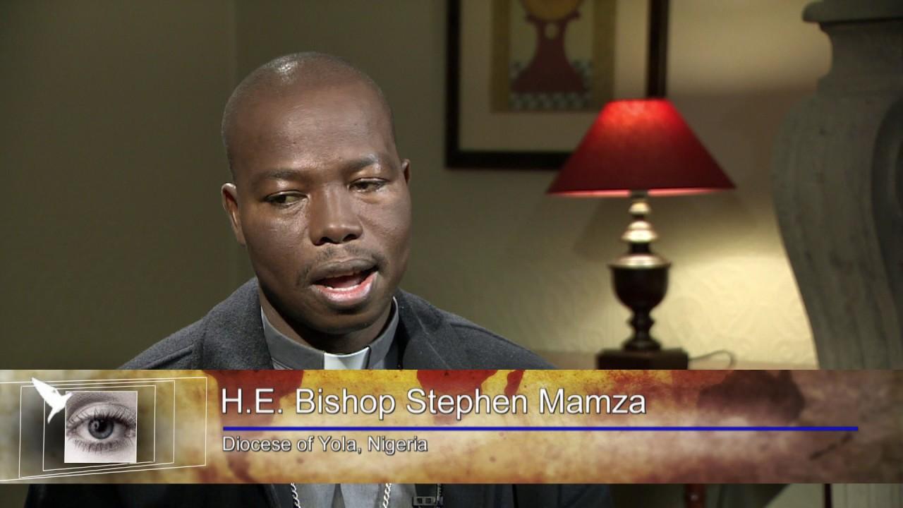 H.E. Bishop Stephen Mamza, Nigeria, Diocese of Yola