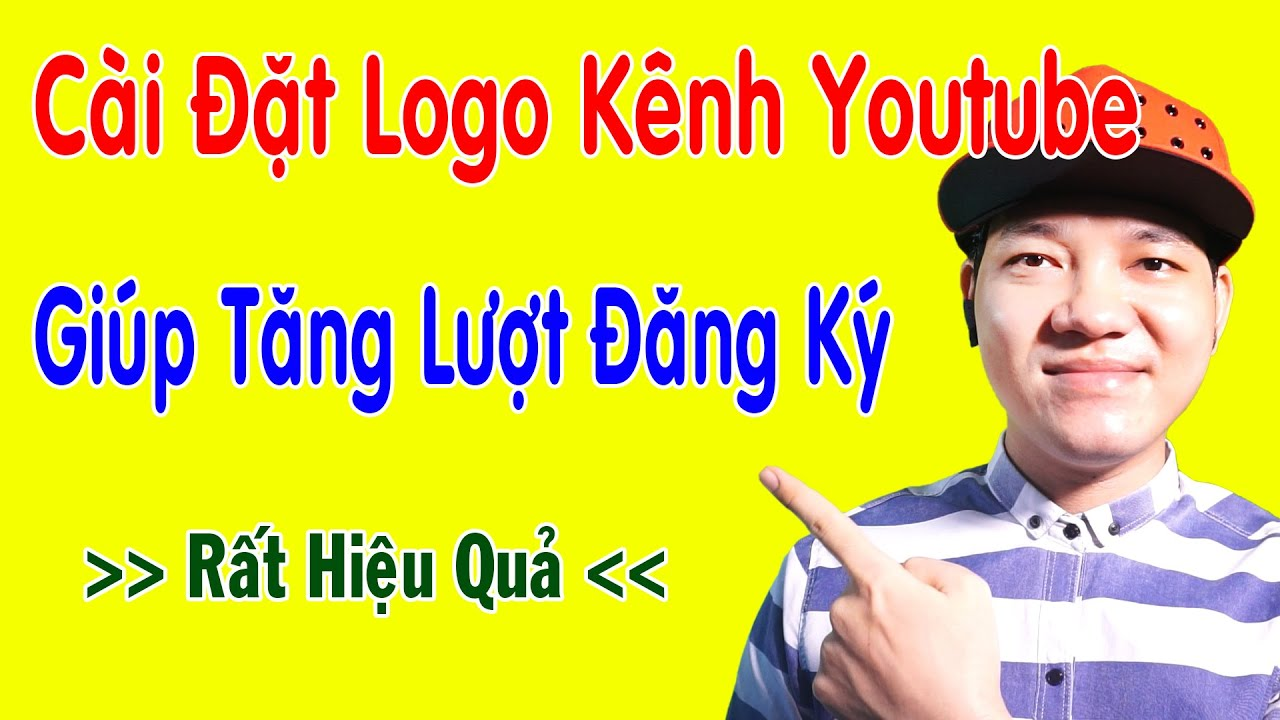 Cách Cài Đặt Logo Kênh Youtube Trên Điện Thoại Cực Dễ