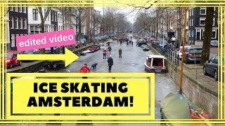 Ice skating Amsterdam 2018 (FOR REAL!) on the canals | schaatsen op de grachten
