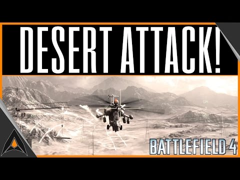 BATTLEFIELD 4 GULF OF OMAN! | BF4 Attack Helicopter