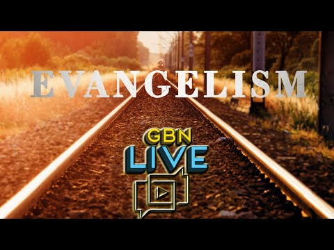 GBNLive - Episode 161 - Can We Evangelize Effectively in the USA Anymore?