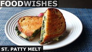 St. Patty Melt (aka St. Paddy Melt) - Food Wishes