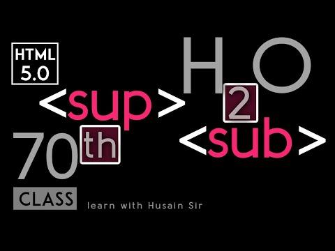 Sub (subscript) Tag, Sup (superscript) Tag - Html 5 Tutorial In Hindi - Urdu - Class - 70