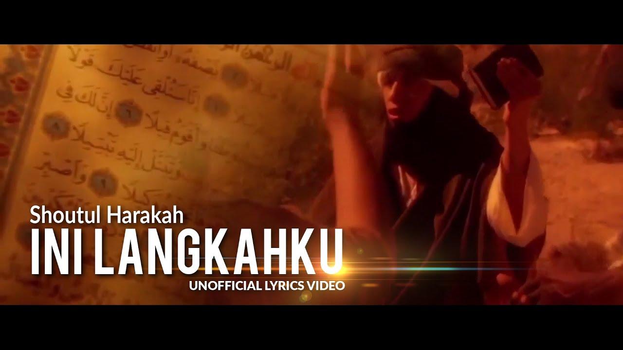 Download Ini Langkahku  - Shoutul Harakah (Full Lyrics Video)