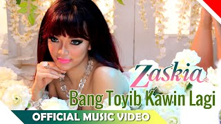 Gambar cover Zaskia Gotik - Bang Toyib Kawin Lagi - Official Music Video NAGASWARA
