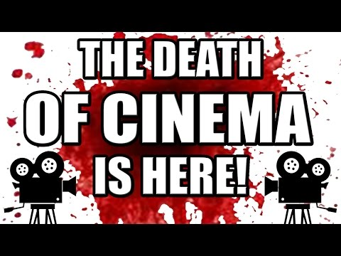 The Death of Cinema is here! (and its not Online Piracy)