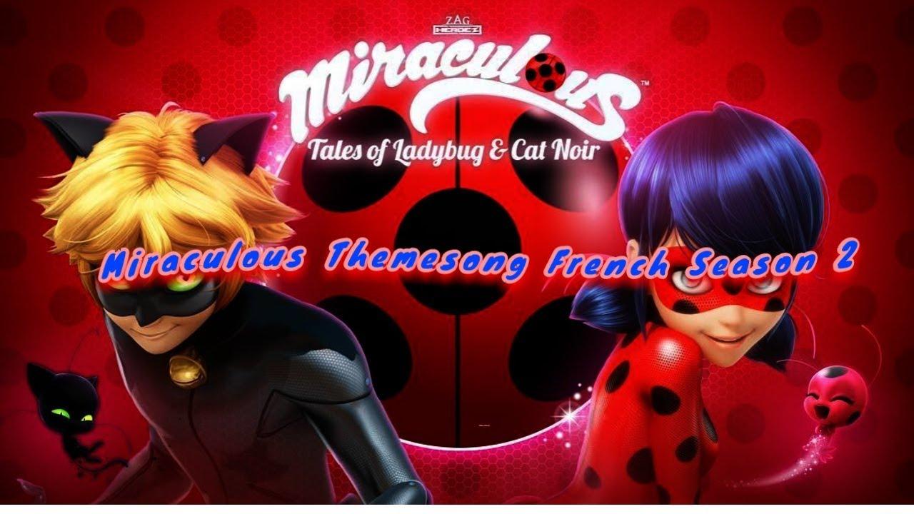 Miraculous Themesong French Season 2 Lyrics Eng Sub Ger Sub