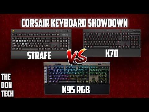 Corsair Keyboard Showdown! Strafe VS K95 vs K70
