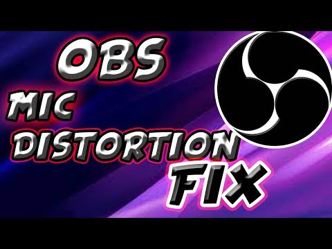 HOW TO FIX DISTORTED AUDIO IN OBS 2017!! 100% WORKING