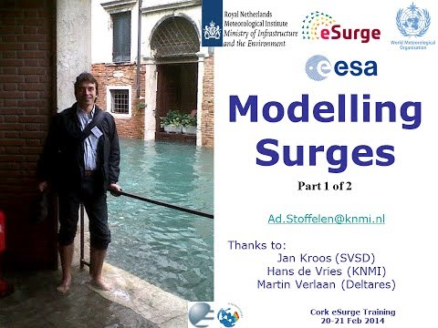 Modelling storm surges (Part 1 of 2) - Dr. Ad Stoffelen (KNMI)