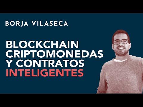 Blockchain, criptomonedas y contratos inteligentes