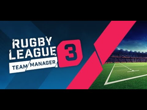 NEW RUGBY LEAGUE GAME! - RUGBY LEAGUE TEAM MANAGER 3