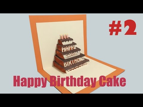 Happy Birthday Cake 2 Pop Up Card Tutorial – Birthday Cake Pop Up Card