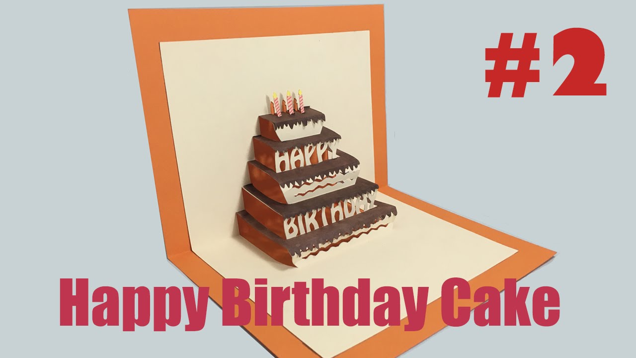 Happy Birthday Cake 2 PopUp Card Tutorial YouTube – Pop Up Birthday Card Templates