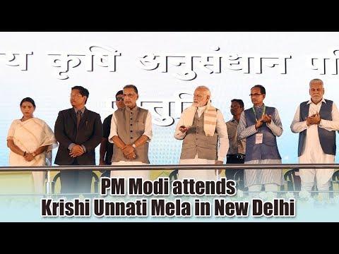 PM Modi attends Krishi Unnati Mela in New Delhi