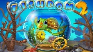 Fishdom 2 Preview HD 1080p