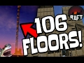 TALLEST RAFT IN THE WORLD!!! Over 100 Stories High!   Biggest Raft Skyscraper Gameplay
