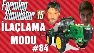İlaçlama Modu | Farming Simulator 15 Türkçe Multiplayer | Bölüm 84