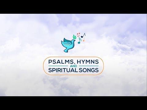 Psalms, Hymns & Spiritual Songs | UNDER HIS WINGS HIS EYE | S01Ep12