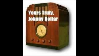 Yours Truly, Johnny Dollar - The Fathom Five Matter (Bob Bailey)