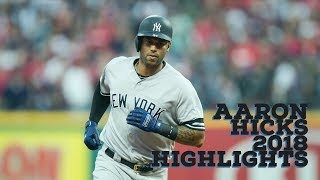 Aaron Hicks | 2018 Yankees Highlights
