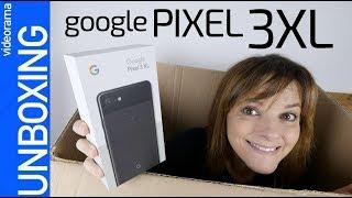 Google Pixel 3XL unboxing -¿MENOS cámaras es MÁS?