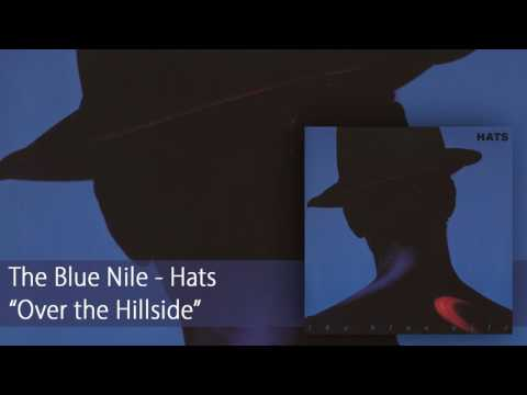 The Blue Nile - Over the Hillside (Official Audio)