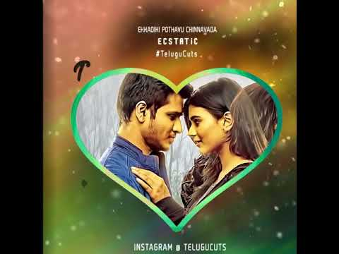 Ekkadiki Pothavu Chinnavada BGM Cut #1 | Telugu Whatsapp Status Video | Telugu Love BGM