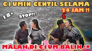PRANK C1UM1N CENTIL SELAMA 24 JAM !! MALAH DI C1UM BALIK :*