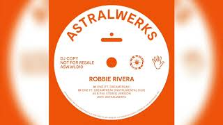 Download lagu Robbie Rivera Feat. dreamfreak - One (Astralwerks)