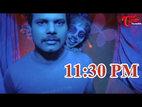 11:30 PM | New Telugu Horror Thriller Short Film | by Ram Darla