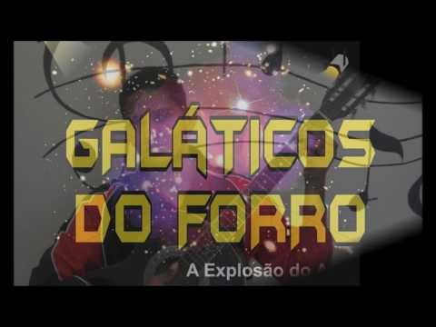 A Número Um- NOVO sucesso da banda Galáticos do forró Minas Gerais