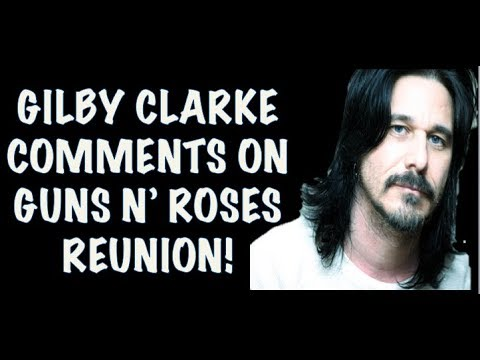 Gilby Clarke Comments on 2016 Guns N' Roses Reunion & He Sounds Unhappy (Interview) Mp3