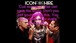 Icon For Hire - Conversation With A Rockstar Lyrics