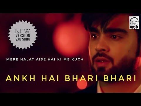 Ankh Hai Bhari Bhari New Version Full Song    Mere Halat Aise Hai    Rahul Jain