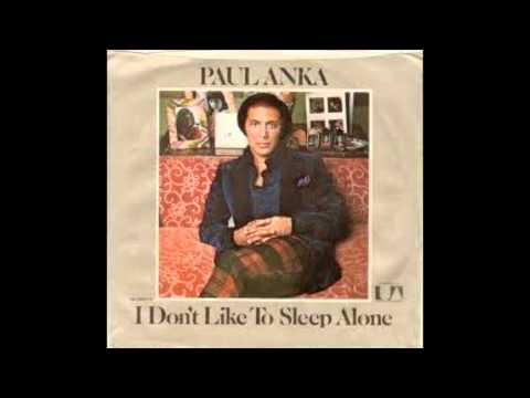 เพลงสากล I don't like to sleep alone - Paul anka