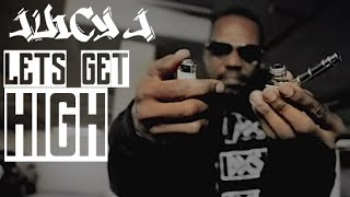 Juicy J - Lets Get High | Music Video | Jordan Tower Network