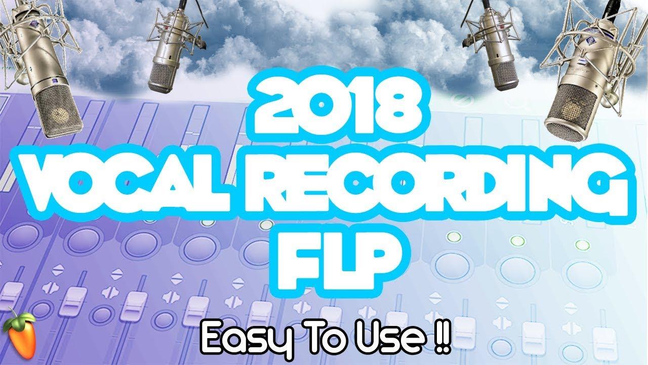 best vocal effect for beginners in fl studio 2018 vocal recording flp youtube. Black Bedroom Furniture Sets. Home Design Ideas