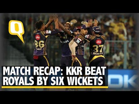IPL 2018 | Match Recap: Kolkata Knight Riders Beat Rajasthan Royals by 6 Wickets | The Quint