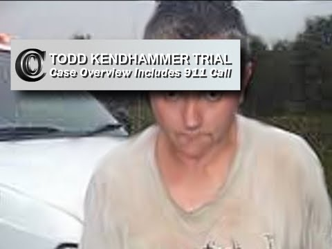 👨‍💻 Todd Kendhammer - CASE OVERVIEW (Includes 911 call)
