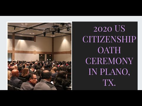 US CITIZENSHIP OATH TAKING CEREMONY 2020- NATURALIZATION CEREMONY IN PLANO, TEXAS