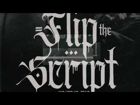 Flip The Script - Hip Hop Vs Trap Sample Pack