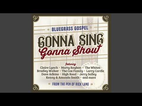 Gonna Sing, Gonna Shout