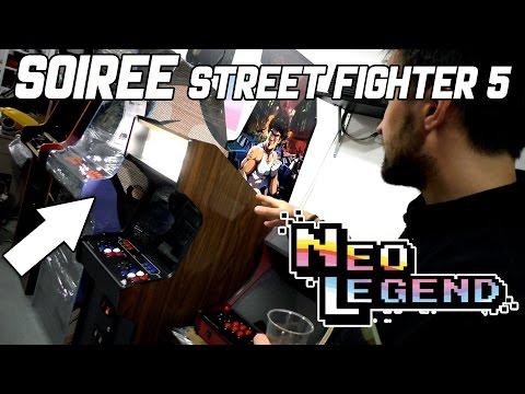 Bornes ARCADE, visite de Neo Legend - Soirée Street Fighter 5