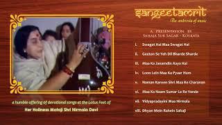 Sangeetamrit | Sahaja Yoga Musical Album 2006 | Sahaja Sur Sagar Kolkata
