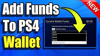 How To Add Funds To Ps4 Wallet & Add Money Fast!  Best Method