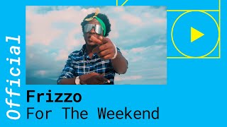 Смотреть клип Frizzo Feat. Charly Black & Dean - For The Weekend