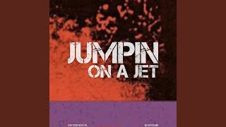 Jumpin On A Jet (Instrumental) Video