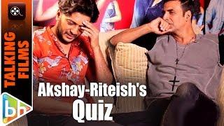 Akshay Kumar | Riteish Deshmukh HILARIOUS  Talking Films Quiz